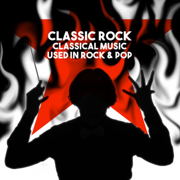 Mayfair Philharmonic Orchestra - Classic Rock: Classical Music used in Rock & Pop