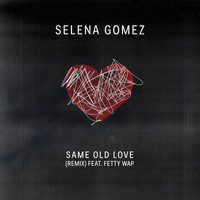 Selena Gomez - Same Old Love Remix