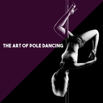 Moscow RTV Grand Symphony Orchestra, Neue Vocalsolisten Stuttgart and Manfred Schreier - The Art of Pole Dancing