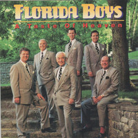 Florida Boys - A Taste of Heaven