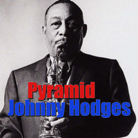 Johnny Hodges - Pyramid