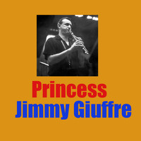 Jimmy Giuffre - Princess