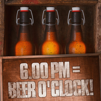 Various Artists - 6.00pm = Beer O'Clock!
