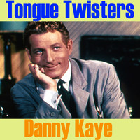 Danny Kaye - Tongue Twisters