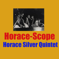 Horace Silver Quintet - Horace-Scope