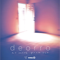 Deorro - No More Promises EP (Explicit)