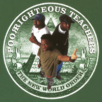 Poor Righteous Teachers - The New World Order (Explicit)