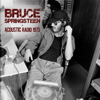 Bruce Springsteen - Acoustic Radio 1973 (Live)