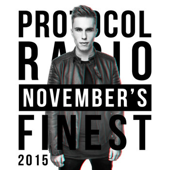 Nicky Romero - Protocol Radio - November's Finest 2015