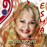 Esma - Between Two Lifes