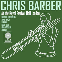 Chris Barber - Live at the Royal Festival Hall, London
