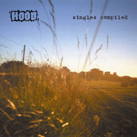 Hood - Singles Compiled
