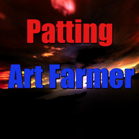 Art Farmer - Patting