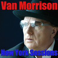 Van Morrison - New York Sessions
