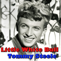 Tommy Steele - Little White Bull