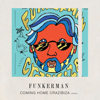 Funkerman - Coming Home (Crazibiza Remix)