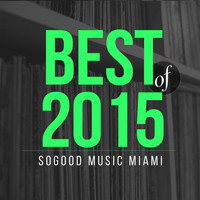 George Acosta - presents SOGOOD Music Miami