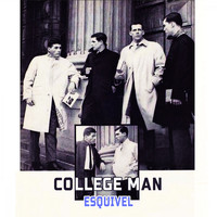 Esquivel - College Man