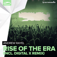 Andrew Rayel - Rise Of The Era