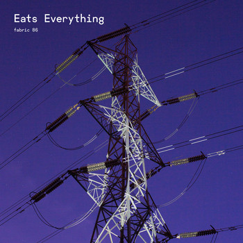 Eats Everything - fabric 86: Eats Everything