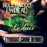 Hollywood Undead - Le Deux (Smash & Gone Remix) [feat. Hollywood Undead]