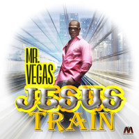Mr. Vegas - Jesus Train - Single