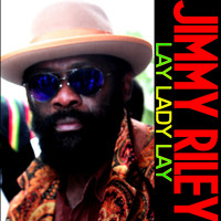 Jimmy Riley - Lay Lady Lay - Single