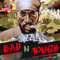 Sizzla - Bad N Tough - Single