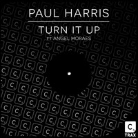 Paul Harris featuring Angel Moraes - Turn It Up