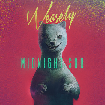 Weasely - Midnight Sun EP