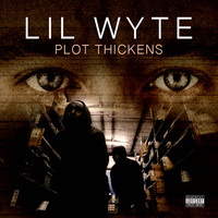 Lil Wyte - Plot Thickens