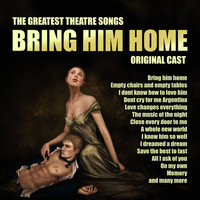 Original Cast - Bring Him Home