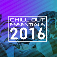 CHILL - Chill out Essentials 2016