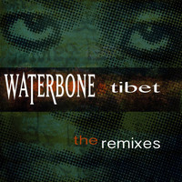 Waterbone - Tibet the Remixes
