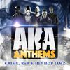AKA Anthems by Various Artists