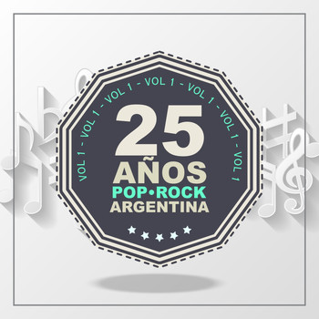 Various Artists - 25 Años de Pop/Rock (Argentina), Vol. 1