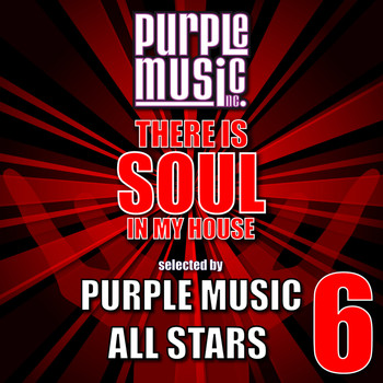 Various Artists - There Is Soul in My House - Purple Music All-Stars 6