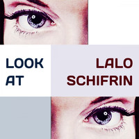 Lalo Schifrin - Look at