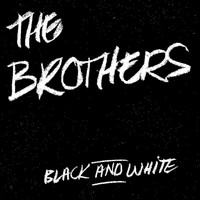 The Brothers - Black and White