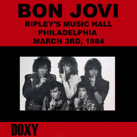 Bon Jovi - Ripley's Music Hall, Philadelphia, March 3rd, 1984