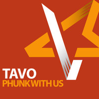 Tavo - Phunk with Us