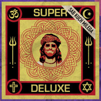 Super Deluxe - Sab Kuch Milega