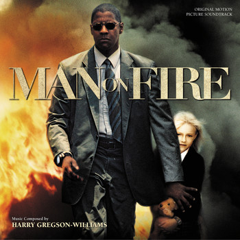 Harry Gregson-Williams - Man On Fire (Original Motion Picture Soundtrack)