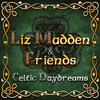 Liz Madden - Celtic Daydreams