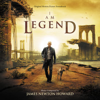 James Newton Howard - I Am Legend (Original Motion Picture Soundtrack)