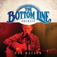 Doc Watson - The Bottom Line Archive Series: (2002)