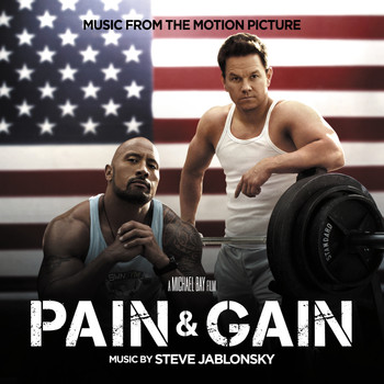 Steve Jablonsky - Pain & Gain (Music From The Motion Picture)