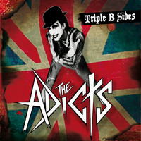 The Adicts - Triple B-sides