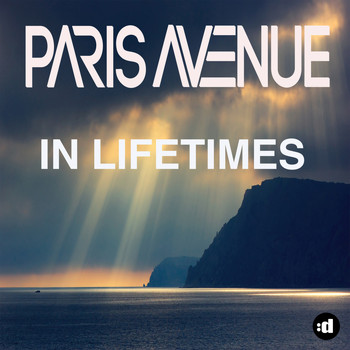 Paris Avenue - In Lifetimes