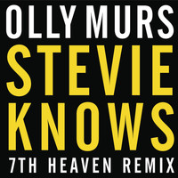 Olly Murs - Stevie Knows (7th Heaven Remix)